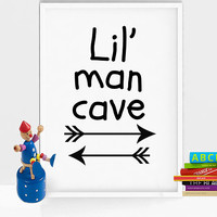 Boy nursery printable art - Lil' man cave print - Boy nursery decor - Boy nursery arrow decor - Boy nursery wall art - Baby boy shower gift