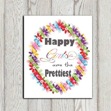 Happy girls are the prettiest print Audrey Hepburn quote Girls quote Multi color Girls bedroom decor Wall art Flower frame INSTANT DOWNLOAD