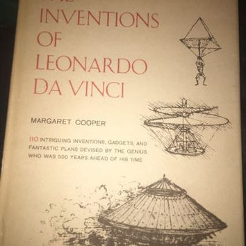 INVENTIONS OF LEONARDO DA VINCI - Cooper, Margaret - First Edition 1st Printing