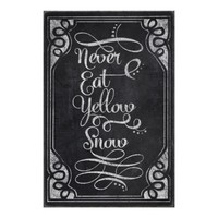 Chalkboard Never Eat Yellow Snow Poster