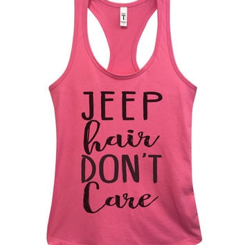 Jeep Hair Don't Care Womens Fashion Funny Tank Top