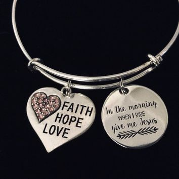 In The Morning When I Rise Give Me Jesus Adjustable Charm Bracelet Expandable Silver Bangle One Size Fits All Gift Love Faith Hope Jewelry