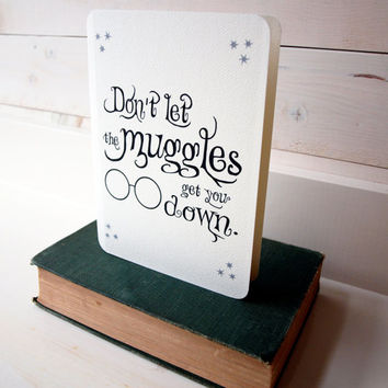 """Harry Potter Inspired Card Set: """"Don't let the muggles get you down."""""""