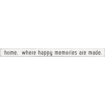 home. where happy memories are made | Long Barn Board | Black Print on White | 36-in
