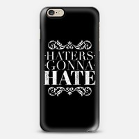 Haters gonna hate iPhone 6 case by WAMDESIGN | Casetify