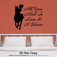 Personalized Vinyl Wall Decal Sticker All You Need Is Love and A Horse Girl Horseback Riding