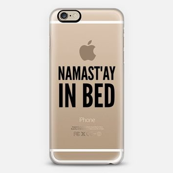 Namastay in Bed iPhone 6 case by CreativeAngel | Casetify