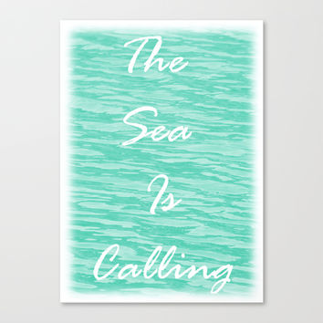 The Sea Is Calling - Sea Green Canvas Print by Moonshine Paradise