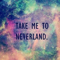 take me to neverland - inspiring picture on Favim.com