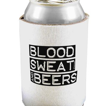 Blood Sweat and Beers Design Can / Bottle Insulator Coolers by TooLoud
