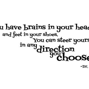 Large You have brains in your head and feet in your shoes Dr. Seuss wall decal quote sticker words WW3016