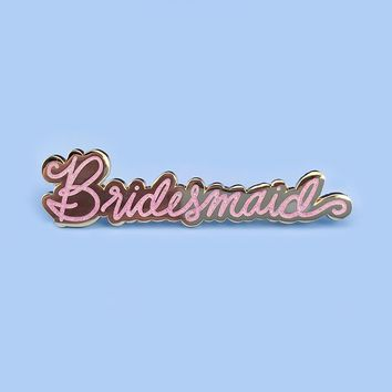 Bridesmaid Pin