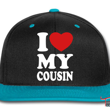 I love my cousin Snapback
