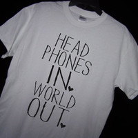 HEADPHONES In WORLD OUT T Shirt