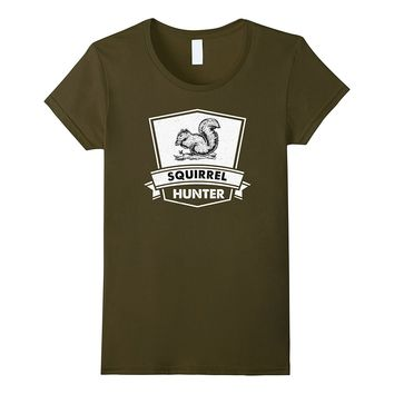 Funny Squirrel Hunting Hunter T-Shirt - Cool Sarcastic Gift
