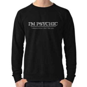 'psychic don't like you' Classic T-Shirt by SleeplessLady