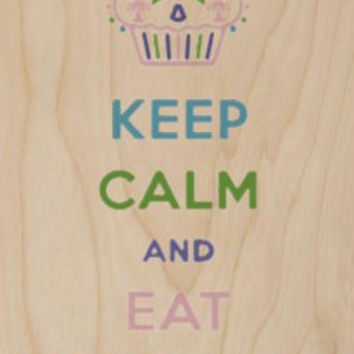 'Keep Calm and Eat Chocolate' w/ Cupcake - Plywood Wood Print Poster Wall Art