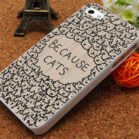 Because Cats - iPhone 5C Case, iPhone 5/5S Case, iPhone 4/4S Case, Durable Hard Case USPSSHOP