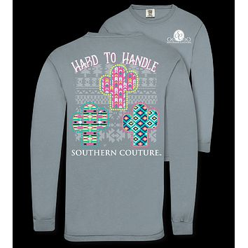 Southern Couture Hard to Handle Comfort Colors Long Sleeve T-Shirt