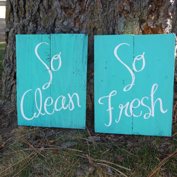"Joyful Island Creations "" So Fresh , So Clean"" wood signs, bathroom signs, aqua and white bathroom signs, reclaimed wood signs"