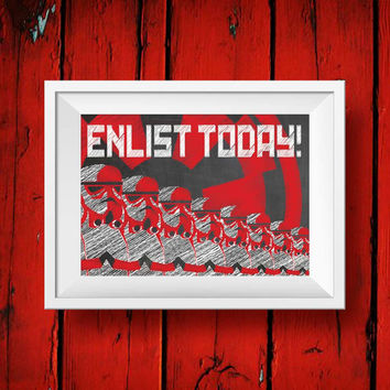 Stormtrooper Movie print - Enlist Today Minimal Movie wall art decor poster
