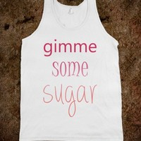 """Southern """"gimme some sugar"""""""