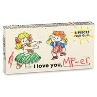 I Love You, MF-er Gum