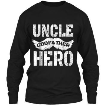 Uncle Godfather Hero  Great Gift for the family LS Ultra Cotton Tshirt
