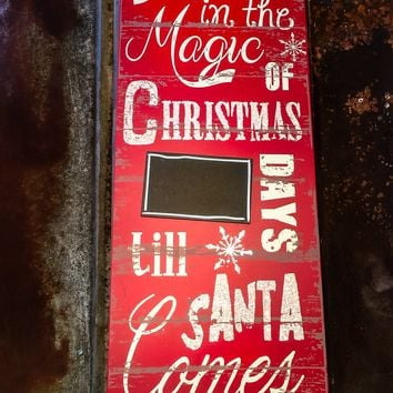 Rustic Believe In Christmas Chalkboard Countdown Sign