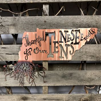 Thankful For My Tennessee Roots Metal Wall Art