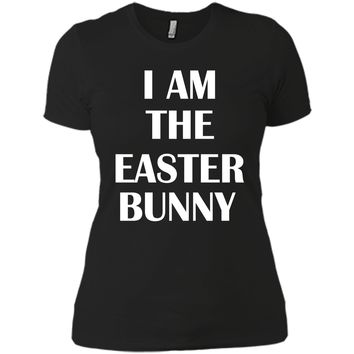 I am the Easter Bunny Mens Funny Shirt Next Level Ladies Boyfriend Tee