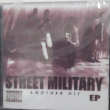 """STREET MILITARY """"ANOTHER HIT"""""""