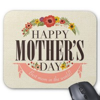 Modern Floral Happy Mother`s Day Mouse Pad