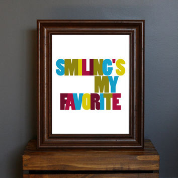 Typography Art Print Smiling's My Favorite  happy by CisforColor