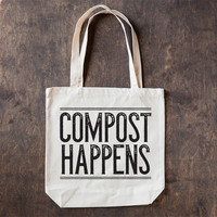 Compost Happens, Cotton Canvas Tote Bag, Screen Printed