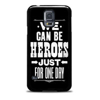 David Bowie Song Lyric Quote Samsung Galaxy S5 Case