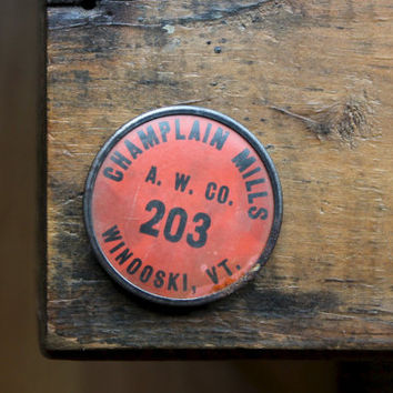 American Woolen Company Employee Badge, Champlain Mills, Winooski Vermont Souvenir, Whitehead & Hoag, Industrial Salvage