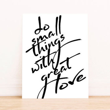Do Small Things With Great Love typography print poster motivational quote gallery wall poster scandinavian minimalist home INSTANT DOWNLOAD