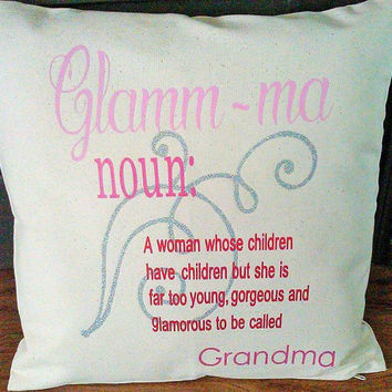 Personalized womens, Glamour grandma, glamma pillow, modern grandma, gift for mom