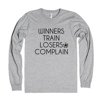 Winners Train Losers Complain Soccer t-shirt