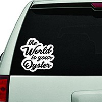 Dabbledown Decals The World is Your Oyster White Version Car Window Windshield Lettering Decal Sticker Decals Stickers Girl JDM Drift