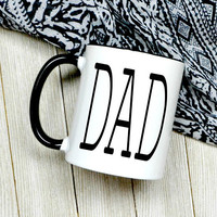 Dad Coffee Mug - New Dad - Father's Day Gift - Gift For Step Dad - Step Father Gift - Dad Mug