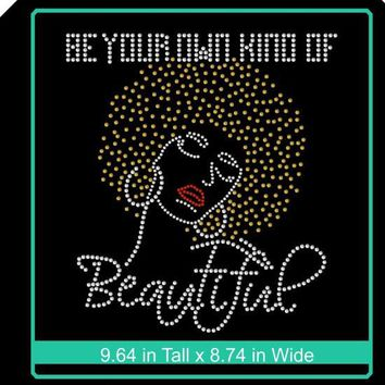 Rhinestone Iron-On Bling Shirt Transfer - Be Your Own Kind of Beautiful