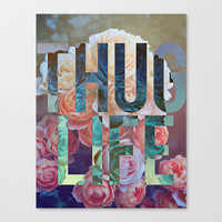 THUG LIFE Stretched Canvas by PHILLIP PYLE THE SECOND TEES