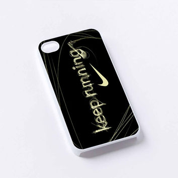 nike keep running iPhone 4/4S, 5/5S, 5C,6,6plus,and Samsung s3,s4,s5,s6