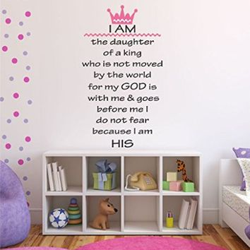 """I Am the Daughter of a King Girl's Religious Nursery Quote Vinyl Wall Decal 16"""" Wide by 28"""" High"""