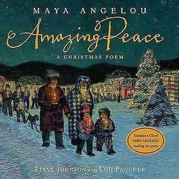 Amazing Peace : A Christmas Poem by Maya Angelou (2008, Hardcover)