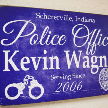 Police Officer Service Sign, Police Sign, Police Gift, Officer Gift, Police Decor, Police Decor, Police Officer Sign, Cop - Herosigns