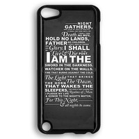 The Night'S Watch Oath iPod Touch 5 Case