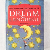The Ultimate Dictionary of Dream Language By Briceida Ryan | Urban Outfitters